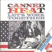 Click here for more info about 'Canned Heat - Let's Work Together'