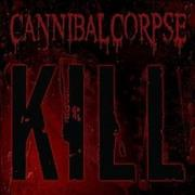 Click here for more info about 'Cannibal Corpse - Kill'