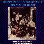 Click here for more info about 'Captain Beefheart & Magic Band - The Legendary A & M Sessions'