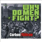 Click here for more info about 'Carbon / Silicon - Why Do Men Fight'