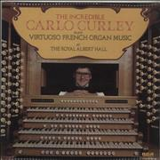 Click here for more info about 'The Incredible Carlo Curley Plays Virtuoso French Organ Music'