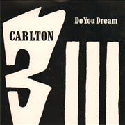 Click here for more info about 'Carlton - Do You Dream'