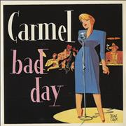 "Carmel Bad Day UK 7"" vinyl"