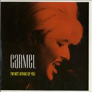 Click here for more info about 'Carmel - I'm Not Afraid Of You'
