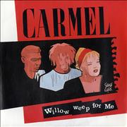Click here for more info about 'Carmel - Willow Weep For Me'