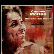 Click here for more info about 'Carmen McRae - Haven't We Met?'