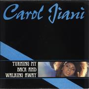 Click here for more info about 'Carol Jiani - Turning My Back And Walking Away'