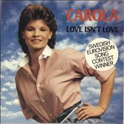 Click here for more info about 'Carola - Love Isn't Love'