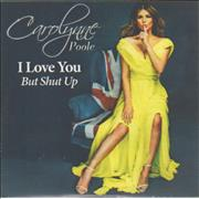 Click here for more info about 'Carolynne Poole - I Love You But Shut Up'