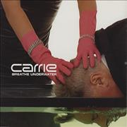 Click here for more info about 'Carrie - Breathe Underwater'