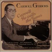 Click here for more info about 'Carroll Gibbons - Carroll Re-Calls The Tunes'