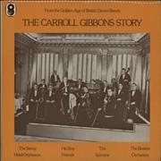 Click here for more info about 'Carroll Gibbons - The Carroll Gibbons Story'