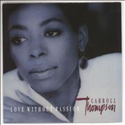 Click here for more info about 'Carroll Thompson - Love Without Passion'