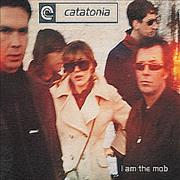 Click here for more info about 'Catatonia - I Am The Mob'