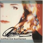 Click here for more info about 'Catharine Buchanan - Love Is - Autographed'