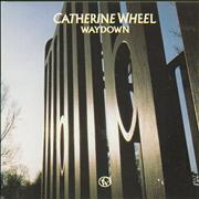 Click here for more info about 'Catherine Wheel - Waydown'