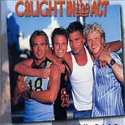 Click here for more info about 'Caught In The Act - Baby Come Back'