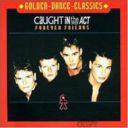 Caught In The Act Forever Friends Germany CD album