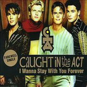 Caught In The Act I Wanna Stay With You Forever Germany CD single