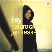 Click here for more info about 'Cay - Nature Creates Freaks - Numbered'