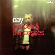 Click here for more info about 'Cay - Princes & Princesses'