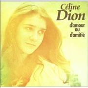 Click here for more info about 'Celine Dion - D'amour Ou D'amitie'