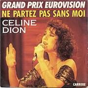 """Celine Dion Ne Partez Pas Sans Moi France 7"""" vinyl"""