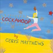 Click here for more info about 'Cerys Matthews - Cockahoop'