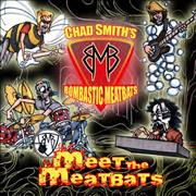Click here for more info about 'Chad Smith's Bombastic Meatbats - Meet The Meatbats'