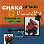 Click here for more info about 'Chaka Demus & Pliers - I Wanna Be Your Man'