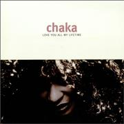 Click here for more info about 'Chaka Khan - Love You All My Life'