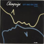 Click here for more info about 'Champaign - Off And On Love - P/s'