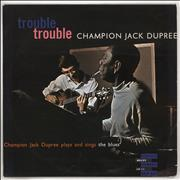 Click here for more info about 'Champion Jack Dupree - Trouble Trouble - 1st'