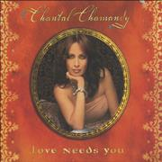 Click here for more info about 'Chantal Chamandy - Love Needs You'
