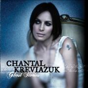Click here for more info about 'Chantal Kreviazuk - Ghost Stories'
