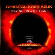 Click here for more info about 'Chantal Kreviazuk - Leaving On A Jet Plane'