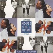 Click here for more info about 'Charles & Eddie - House Is Not A Home - Part 2'