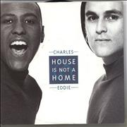 Click here for more info about 'Charles & Eddie - House Is Not A Home'