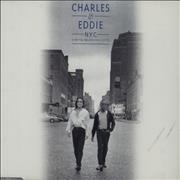 Click here for more info about 'Charles & Eddie - N.Y.C (Can You Believe This City?)'