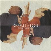 Click here for more info about 'Charles & Eddie - Would I Lie To You?'