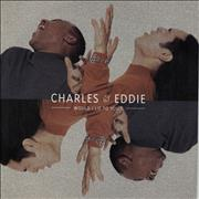 Click here for more info about 'Charles & Eddie - Would I Lie To You'