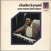 Click here for more info about 'Charles Kynard - Your Mama Don't Dance'