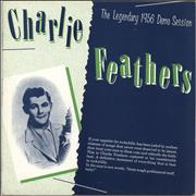 Click here for more info about 'Charlie Feathers - The Legendary 1956 Demo Session'