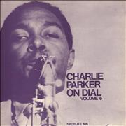 Charlie Parker Charlie Parker On Dial: Volume 6 UK vinyl LP