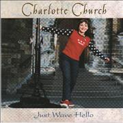 Click here for more info about 'Charlotte Church - Just Wave Hello'