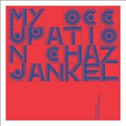 Click here for more info about 'Chaz Jankel - My Occupation: The Music Of'