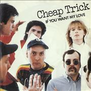Click here for more info about 'Cheap Trick - If You Want My Love'