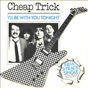 """Cheap Trick I'll Be With You Tonight UK 7"""" vinyl"""