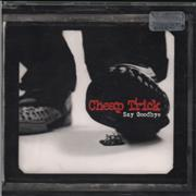 Click here for more info about 'Cheap Trick - Say Goodbye'