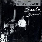 Click here for more info about 'Cheb Khaled & Safy Boutella - Chebba / Baroud'
